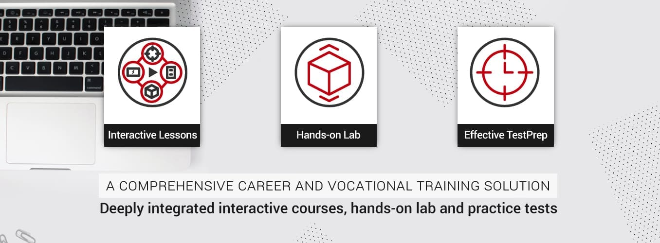 Deeply integrated interactive courses, hands-on lab and practice tests for IIBA CCBA, Linux+, CISSP and MCSE certifications